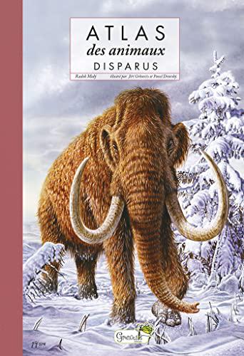Atlas des animaux disparus